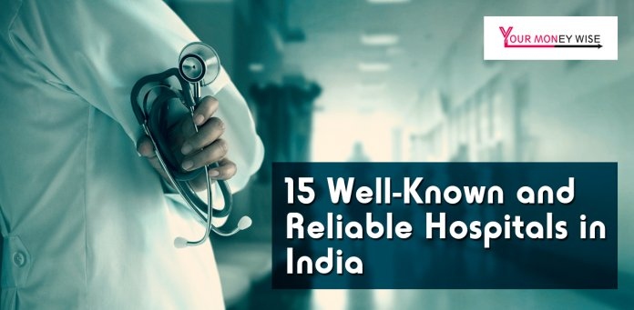 15 Well Known Hospitals