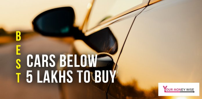 Cars below 5 lakhs to buy