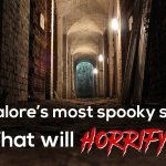 Bangalore's most spooky spots that will horrify you!